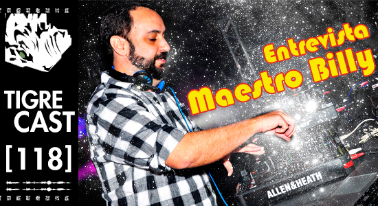 Entrevista Maestro Billy | TigreCast #118 | Podcast