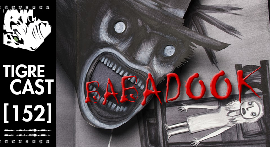 Babadook   TigreCast #152   Podcast