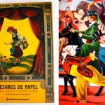 Tesoros de papel. Libros, juegos y juguetes de papel