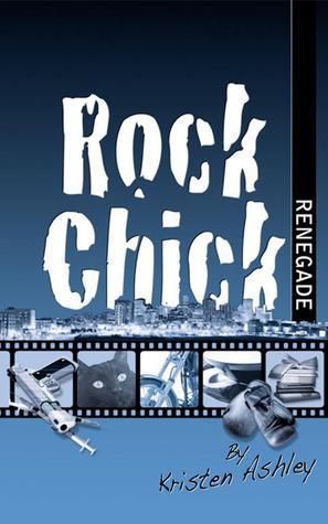 Review: Rock Chick Renegade – Kristen Ashley