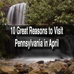 things to do in pa in april 2015