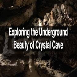 Visiting Crystal Cave
