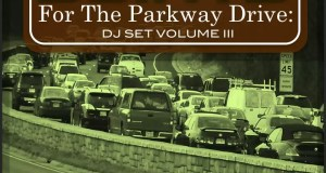Joints For The Parkway Drive - DJ Set Volume 3 _ Aisha Karimah _ Mixtape Cover