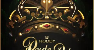 Young Roddy Route The Ruler