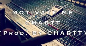 Motivate Me (Prod. By Chartt)