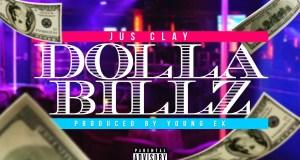 Jus Clay - Dolla Billz
