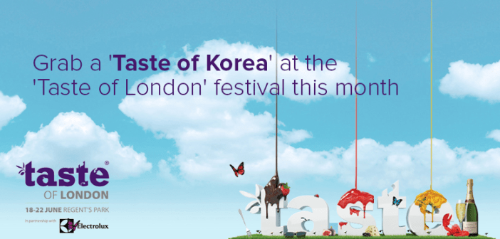 Grab a 'Taste of Korea' at the 'Taste of London' festival this month