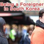 [Travel Thursday] Being a Foreigner in South Korea