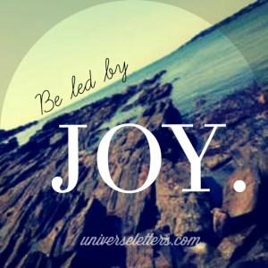 be led by joy