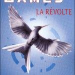 Suzanne Collins, La Révolte (Hunger Games #3)