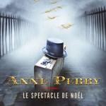 Anne Perry, Le Spectacle de Noël (Petits Crimes de Noël #8)