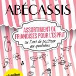 Assortiment de friandises pour l'esprit, d'Agnès Abécassis