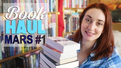 Book Haul Mars 2017 Part. 1