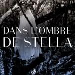Dans l'ombre de Stella, d'Alexandra Sirowy