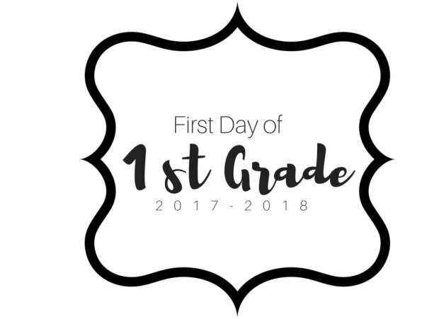 First Day of 1st grade printable