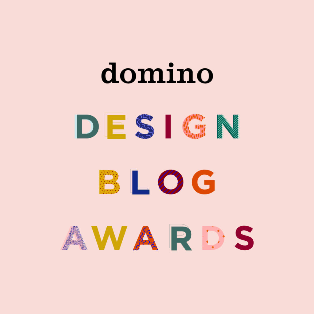 I'm Nominated for a Domino Mag Design Blog Award | Would Love Your Vote!