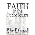 Review: Faith in the Public Square @energion