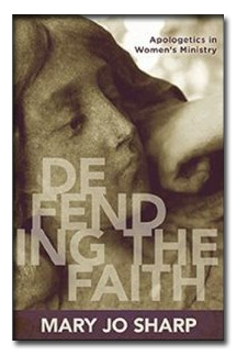 "Review of ""Defending the Faith: Apologetics in Women's Ministry"" @KregelAcademic"