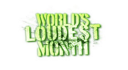 Worlds-Loudest-Month