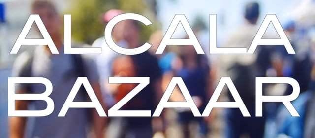 VIDEO: Alcala Bazaar 2016