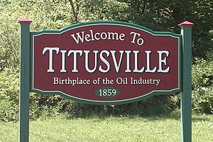 English: Welcome sign for Titusville, PA