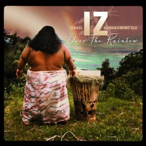 Over the Rainbow (Israel Kamakawiwoʻole album)