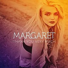 Thank You Very Much (Margaret song) - Wikipedia