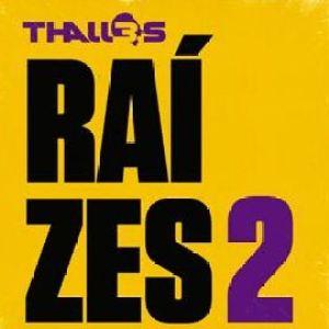 Thalles Roberto - Raízes 2