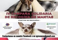 IV CAMPAÑA SOLIDARIA DE RECOGIDA DE MANTAS PARA LAS PROTECTORAS