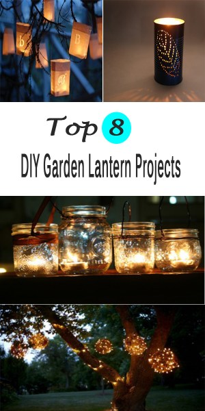Top 8 DIY Garden Lantern Projects