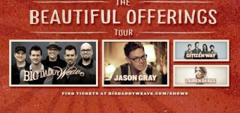Big Daddy Weave's Beautiful Offerings Tour Launches Spring Leg