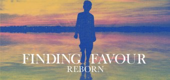 """Finding Favour to Release First Full Album """"Reborn"""" June 23"""