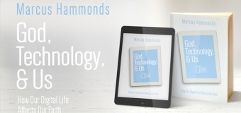 "New Book ""God, Technology & Us"" Helps Christians Find Balance In Today's Digital World"