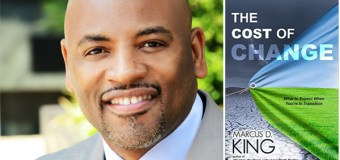 "Texas Pastor, Marcus D. King to Release New Book on Making Transitions, ""The Cost of Change"", on December 1, 2015"