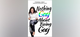 "Texas Author, Tyeesha Holt, Shares Story of Deliverance from the Homosexual Lifestyle in New Book, ""Nothing Gay About Being Gay"""
