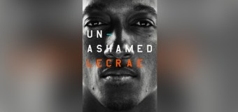 """Lecrae Opens Up About Childhood Abuse, Struggles With Drugs, and Doubting God In New """"Unashamed"""" Memoir"""