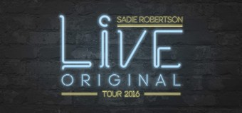 Sadie Robertson Takes Her Message On the Road With Live Original Tour 2016