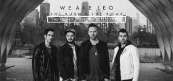 "We Are Leo Announce New Album, ""The Rush and The Roar"" (Video)"