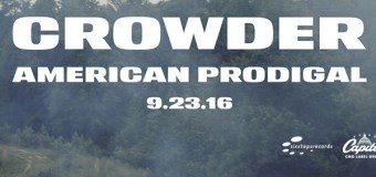 """Crowder Announces Releases of """"American Prodigal"""" on Sept. 23 (Video)"""