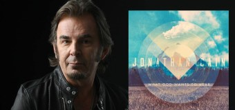 Jonathan Cain Offers Exclusive Facebook Live Listening Party Today, Oct. 18