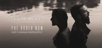 "Jonathan David and Melissa Helser Release ""Beautiful Surrender"" Sept. 30"