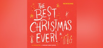 "Newsong Rings In the Holidays With ""The Best Christmas Ever!"""