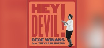 "CeCe Winans Premieres ""Hey Devil!"" From First LP In 9 Years"