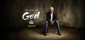 "Season Two of ""The Story of God"" With Morgan Freeman to Return to NatGeo January 16, 2017"