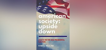 "Dr. Bobby Mills Critiques Post-Election America In New Book, ""American Society: Upside Down"""