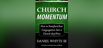 "In New Book, ""Church Momentum,"" National Bestselling Author Daniel Whyte III Shows How to Transform Your Congregation Into a Church that Wins"