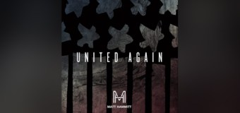 "Matt Hammitt Releases New Single ""United Again"" on Inauguration Day 2017 (Video)"