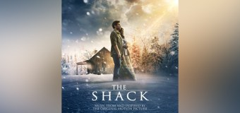 "Atlantic Announces ""The Shack"" Movie Soundtrack ft. Skillet, NEEDTOBREATHE, Lecrae, and More"