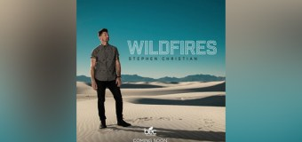 "Stephen Christian Releasing ""Wildfires"" on July 28th on BEC"