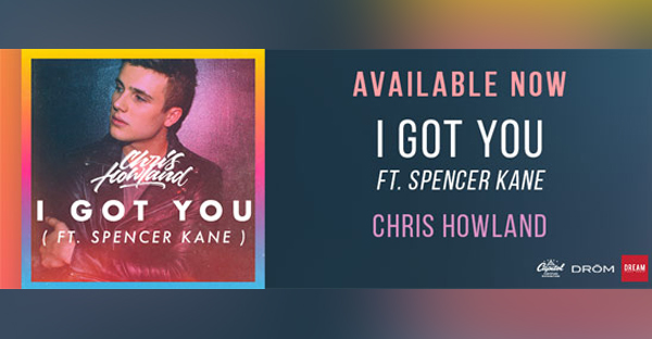 chris-howland-spencer-kane-i-got-you